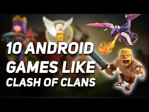 Top 10 Android Games Like Clash OF Clans