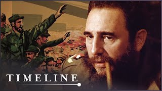 How Fidel Castro Came To Power | Secrets Of War | Timeline