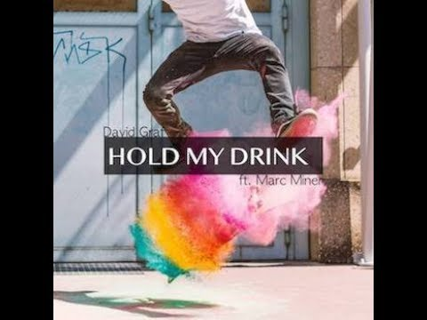 David Graf feat. Marc Miner  Hold My Drink  s video