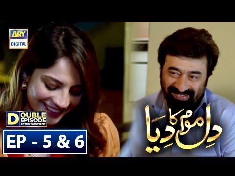 Dil Mom Ka Diya Episode 5 & 6 – 11th...