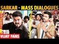SARKAR: Mass Dialogues | Thalapathy Vijay | A.R Murugadoss | A.R. Rahman | Keerthy Suresh