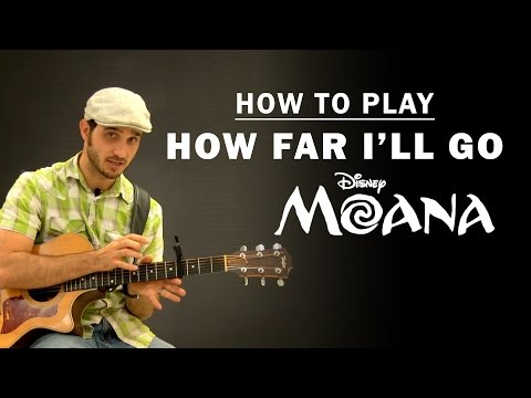 How Far I'll Go (Disney Moana) | How To Play | Beginner Guitar Lesson