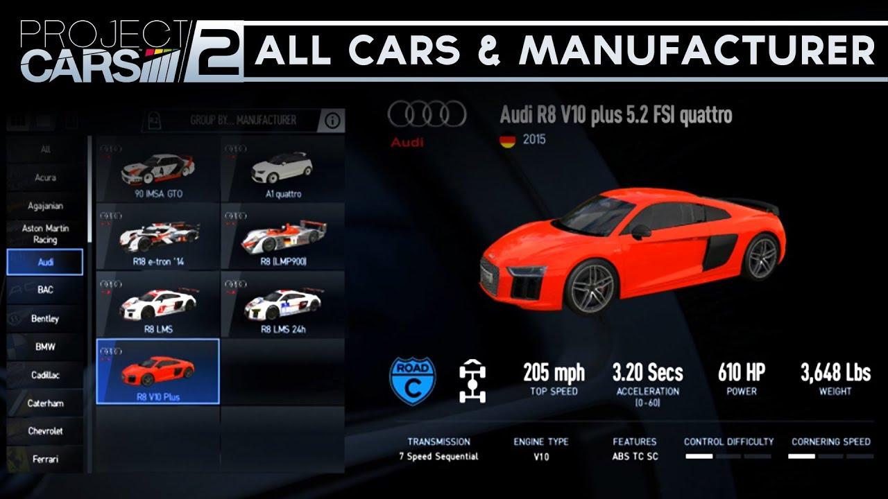 Project Cars 9 - FULL CAR LIST + DLC CARS!!! (ALL 9 CARS & MANUFACTURERS) | audi all cars list