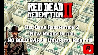 NEW!! Unlimited Money Glitch!! *NO GOLD BARS* | Red Dead Redemption 2 *Patched*