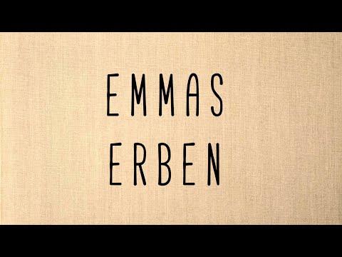 Emmas Erben -