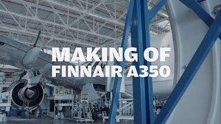 The Making of Finnair A350 XWB