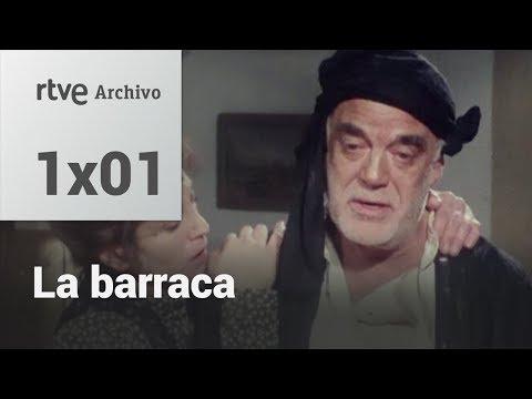 La Barraca: Capítulo 1 | RTVE Archivo