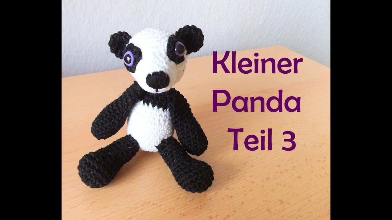 Kleiner Panda - Teil 3 - Amigurumi Häkelanleitung - YouTube