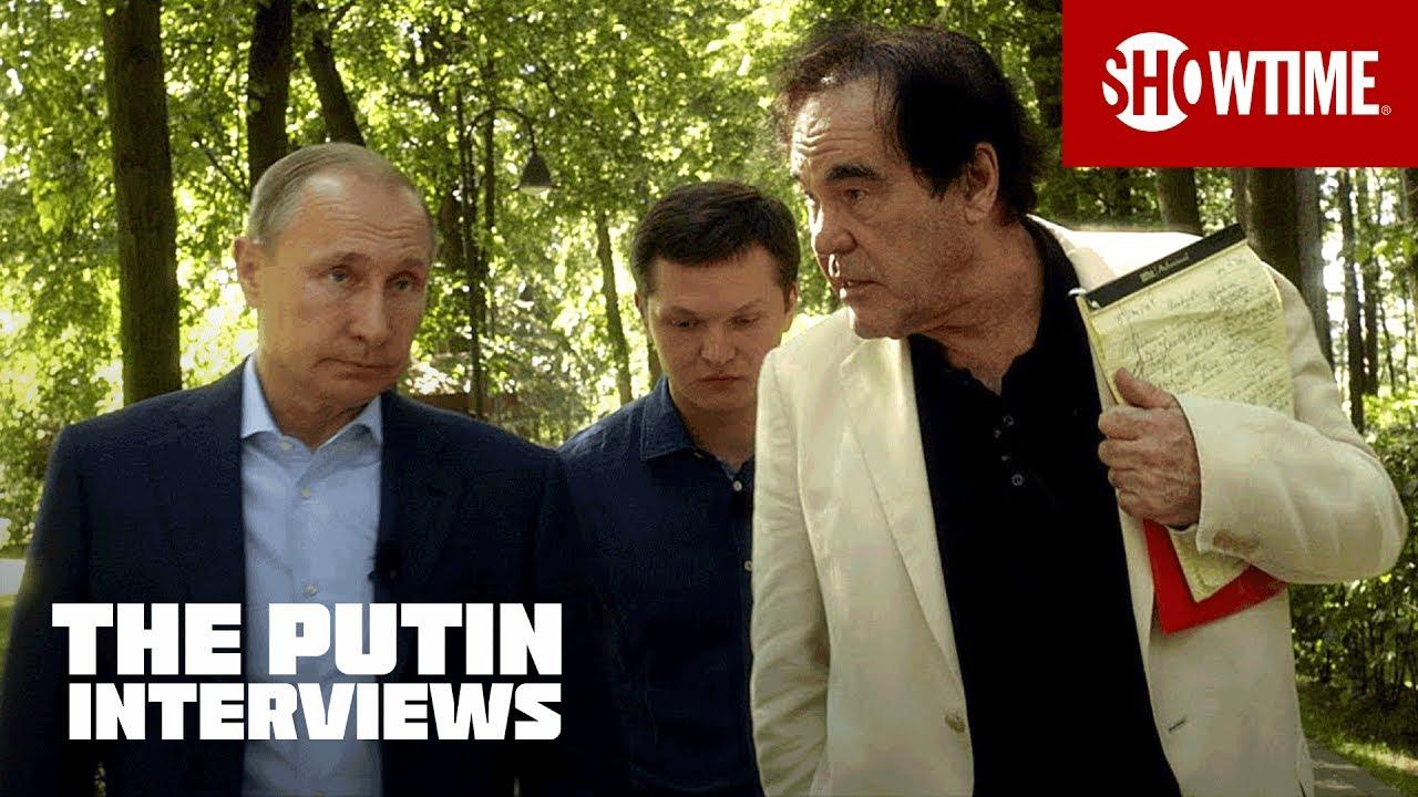 The Putin Interviews Oliver Stone Gets To Know Vladimir Putin Showtime Documentary