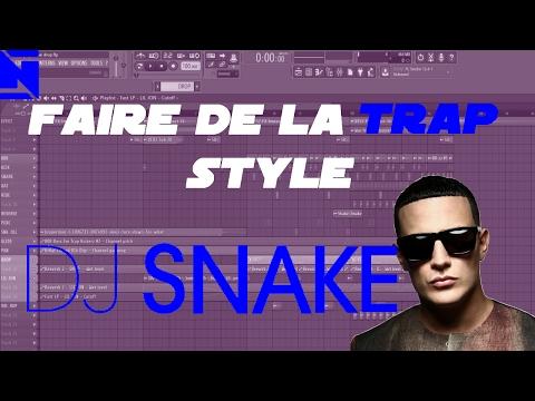 FL Studio : Faire de la TRAP style DJ Snake (de A à Z)