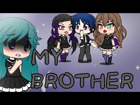 My Brother~GachaVerse Minimovie