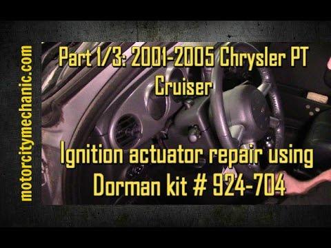 part 1/3: 2001-2005 chrysler pt cruiser ignition actuator repair - youtube