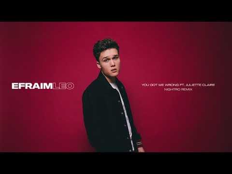 Efraim Leo - You Got Me Wrong ft. Juliette Claire (Nightro Remix) [Official Audio]