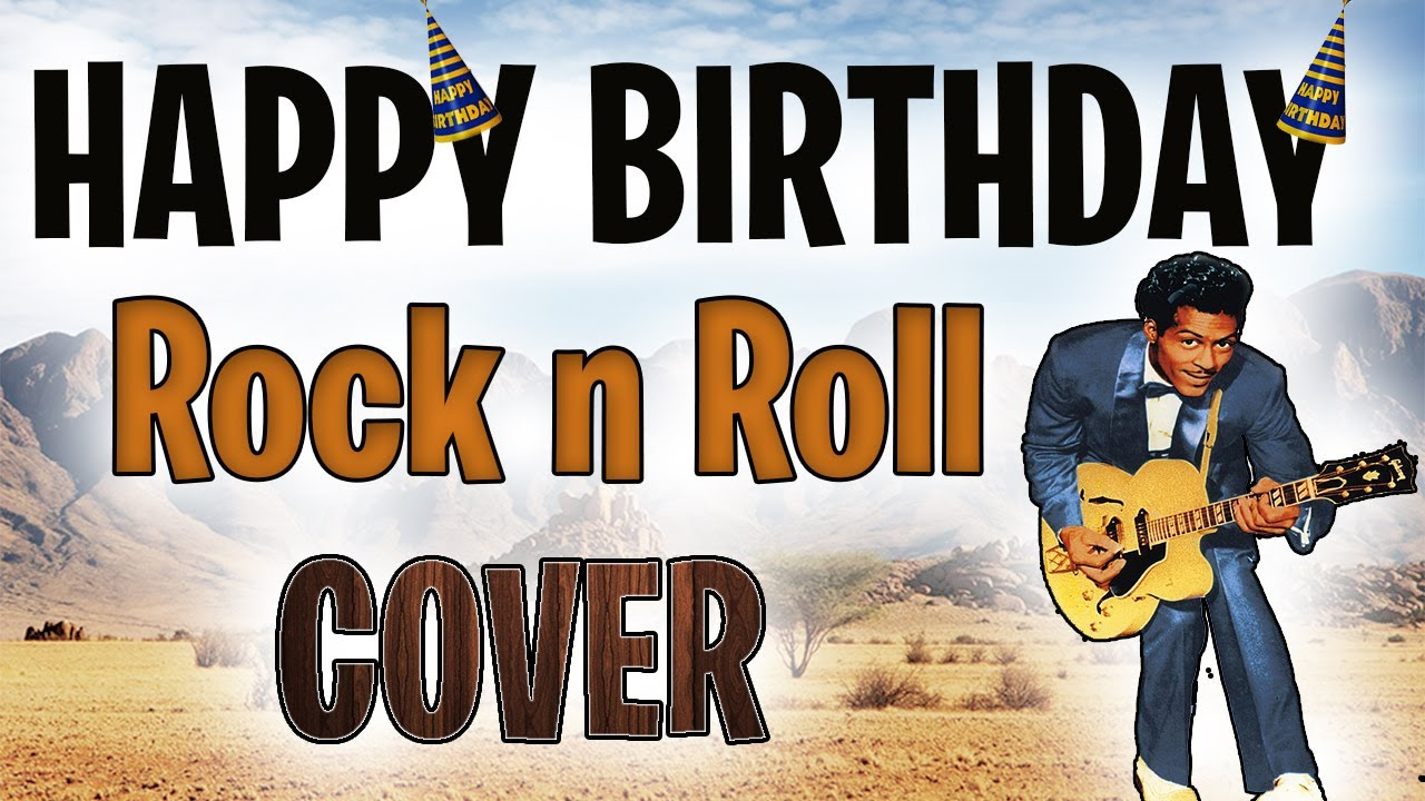 Happy Birthday Song Rock N Roll Cover By Itspok 11 Youtube
