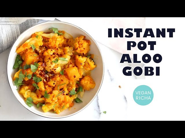 Instant Pot Aloo Gobi - Spiced Potato Cauliflower | VeganRicha.com