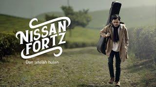 Nissan Fortz - 'Dan setelah hujan' (Official Music Video) #sekuel