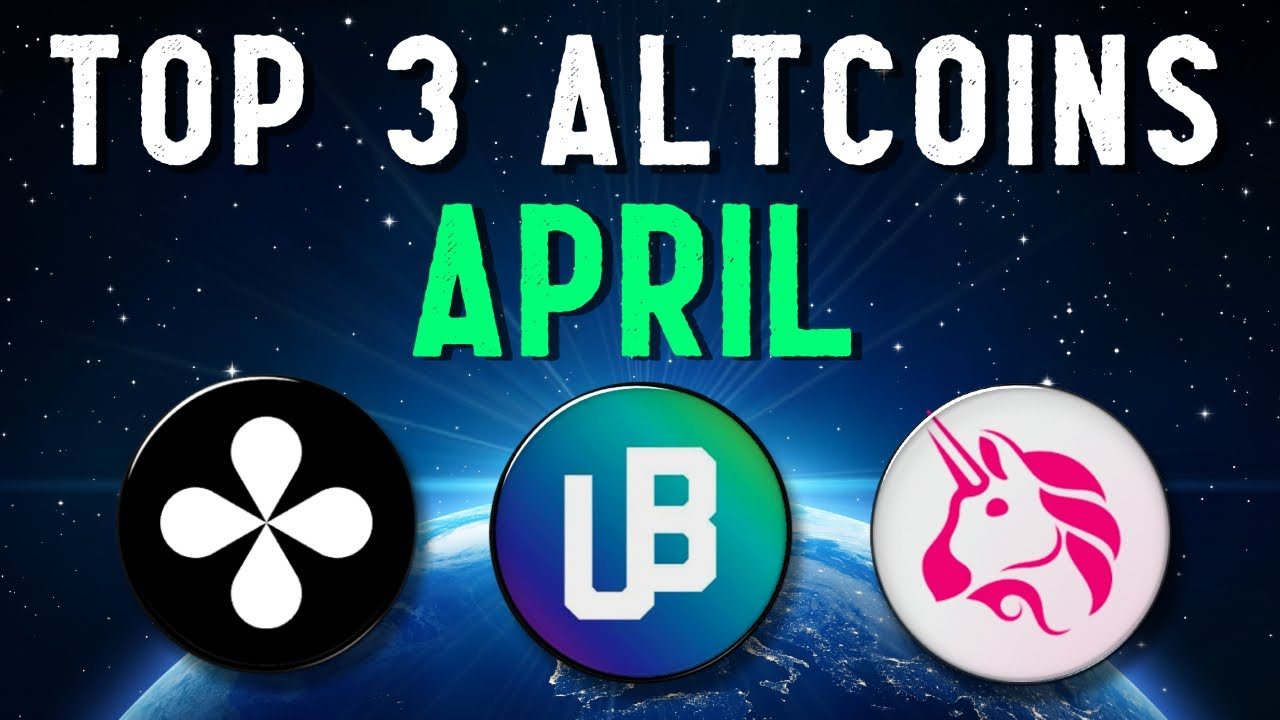 Top 3 Altcoins Set to EXPLODE in APRIL 2021 | Best Cryptocurrency Investments