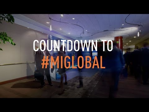Get Ready for #MIGlobal 2018