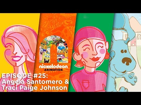 Episode 25: Angela Santomero & Traci Paige Johnson   Nick Animation Podcast