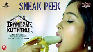 Irandam Kuththu - Sneak Peek | Santhosh P Jayakumar, Daniel Annie Pope