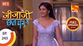 Jijaji Chhat Per Hai - Ep 243 - Full Episode - 10th December, 2018
