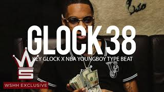 "(Free) Key Glock x NBA Youngboy Type Beat "" Glock 38 """