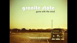Granite State - The Breaking Point - Gone With The Wind