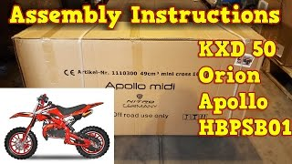 Dirt Bike 50cc - KXD, Orion, Apollo, HBPSB01 - Unboxing - Full Assembly Instructions