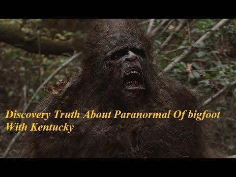 [Documentaries 2017]Discovery Truth About Paranormal Of Bigfoot With Kentucky-National Geographic
