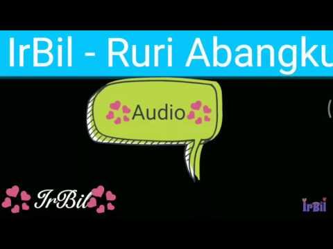 IrBil - Ruri Abangku (Audio)