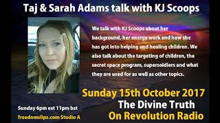 Taj & Sarah Adams talk with KJ Scoops on The Divine Truth on Revolution Radio