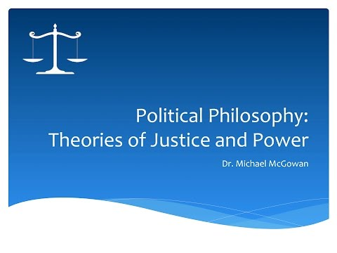 Theories of Justice and Political Philosophy