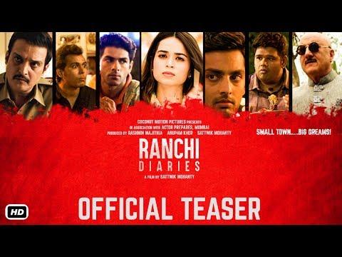 Ranchi Diaries - Official Teaser   Soundarya Sharma   Himansh   Taaha   Jimmy Shergill & Anupam Kher