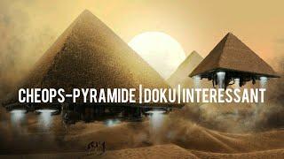 Cheops Doku: Wurde die Pyramide von Menschen Erbaut ? oder von Alien\'s | Deutsch | Interessant |