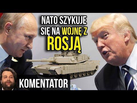 NATO Szykuje się na Wojnę z Rosją - Ultimatum dla Polski