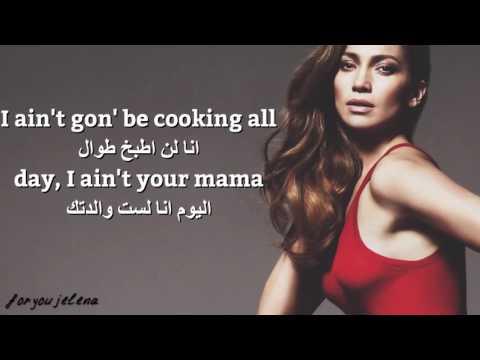 Jennifer Lopez-Ain't your mama مترجمة