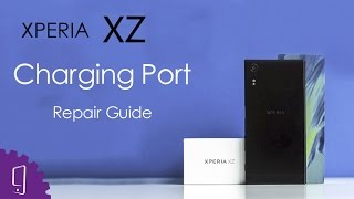 Sony Xperia XZ Charging Port with Display Flex Repair Guide