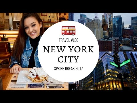 Travel Vlog: NYC Spring Break 2017 | Nikki Stump