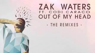Zak Waters Feat. Codi Caraco - Out Of My Head (Jaz Von D Remix)