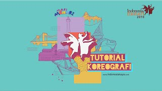 Tutorial Koreografi Indonesia Menari 2019