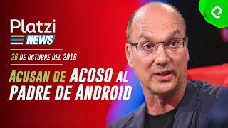 Andy Rubin el padre de Android, es acusado de acoso sexual | PlatziNews