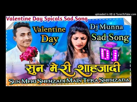 sun-meri-shehzadi-me-hu-tera-shehzada-new-sad-song-cover-love-mix-2020-dj-munna-godda