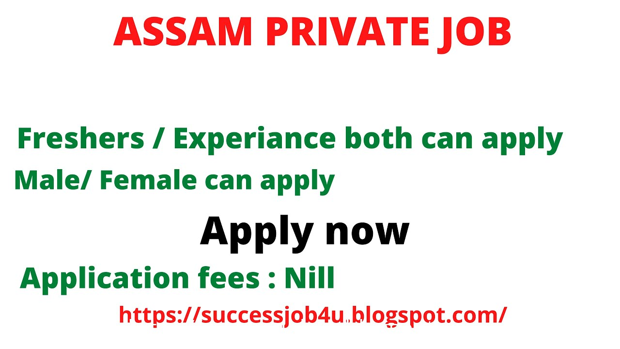 Download Assam Private Job    Private Job in Assam-Apply Now