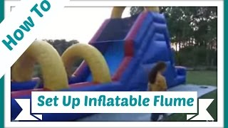 How to set up an inflatable Flume water slide