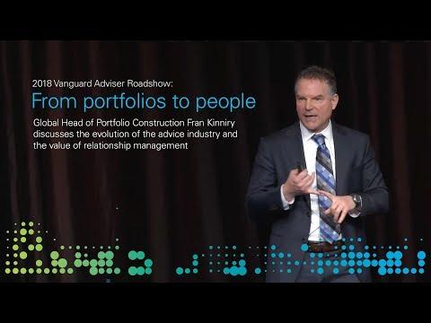 2018 Vanguard Adviser Roadshow: From portfolios to people