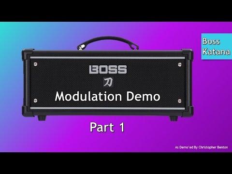 Part 1 Of Demo'ing The Boss Katana's Modulation Effects