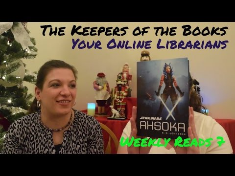 Weekly Reads 7 Including Star Wars: Ahsoka Review