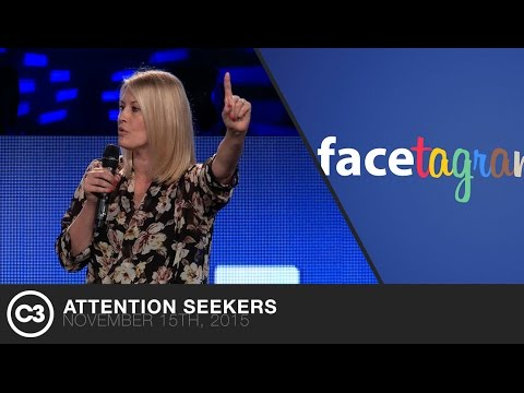 Attention Seekers - Ps. Leanne Matthesius - 11/15/15