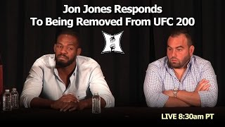 UFC 200's Jon Jones Responds To Being Removed From Main Event / USADA Findings (LIVE! 8:30am PT)