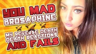 """Get Jiggy with it"" (My Reverse Death Reactions & Fails) You Mad Brosaphine?"